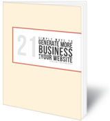 Thumbnail of Free Report - 21 Simple Ways to Generate More Business with Your Website